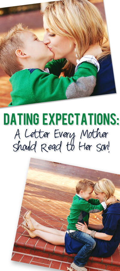 dating-expectations-from-a-mom-to-her-son